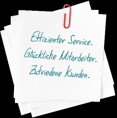 Effizienter Service. Zufriedene Kunden.